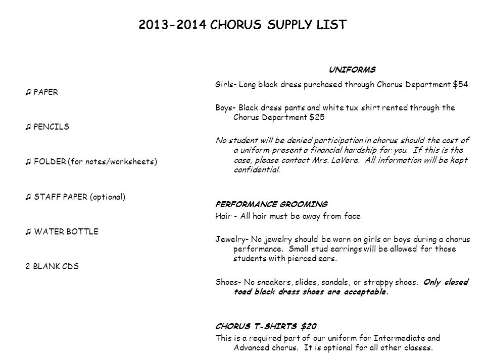 UNIFORMS 2013-2014 CHORUS SUPPLY LIST