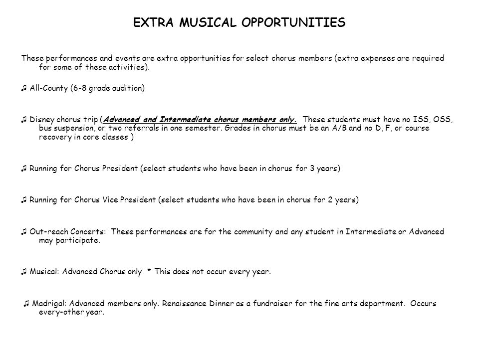 EXTRA MUSICAL OPPORTUNITIES