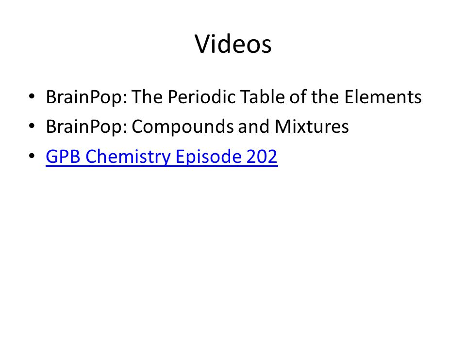 Elements compounds and mixtures ppt video online download videos brainpop the periodic table of the elements urtaz Image collections