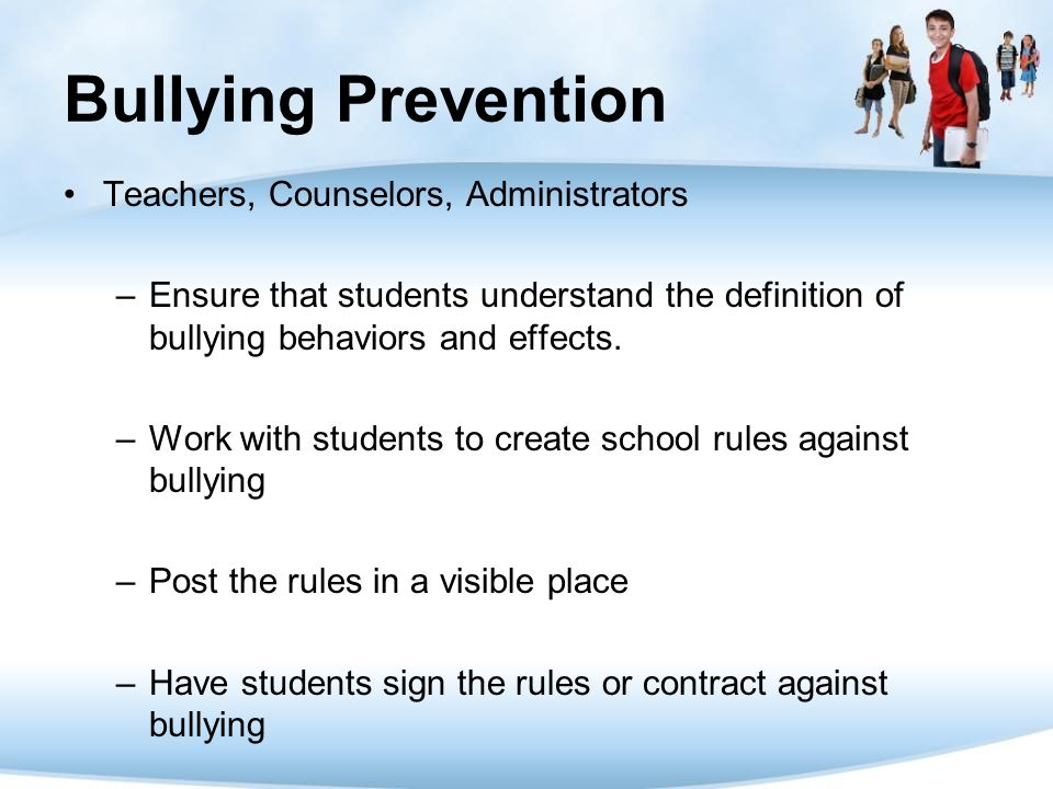 Bullying Prevention Teachers, Counselors, Administrators