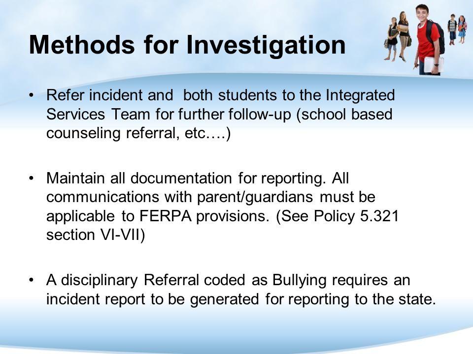 Methods for Investigation