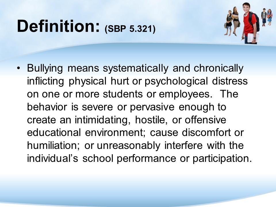 Definition: (SBP 5.321)