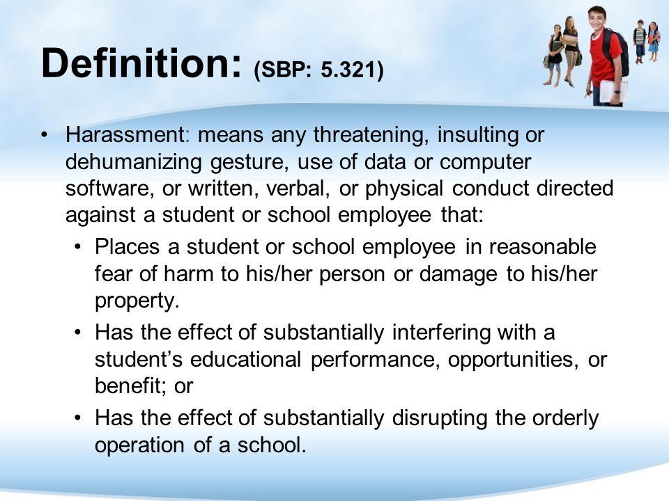 Definition: (SBP: 5.321)