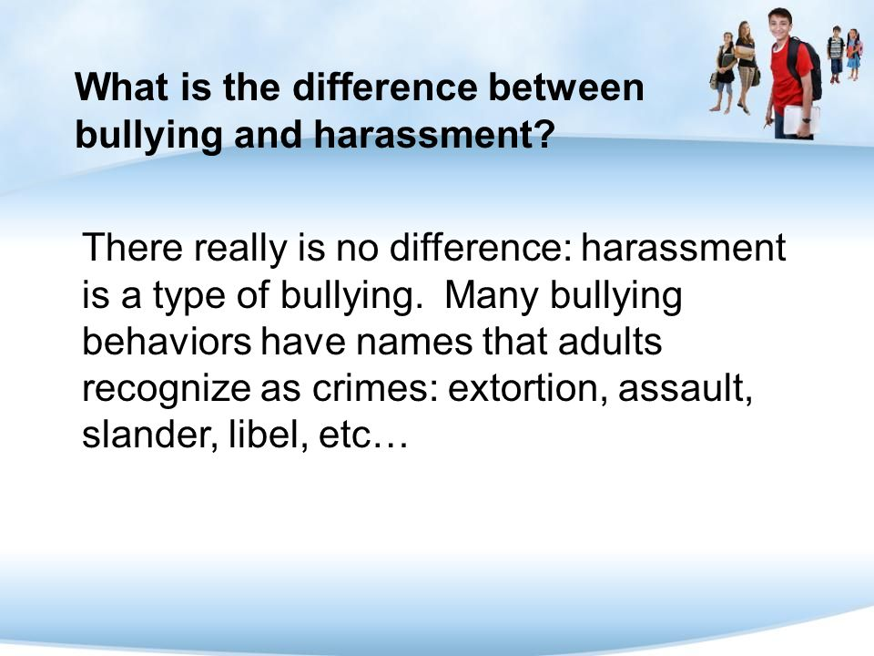 What is the difference between bullying and harassment