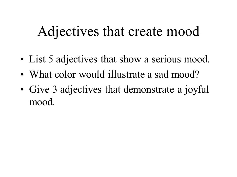 Adjectives that create mood