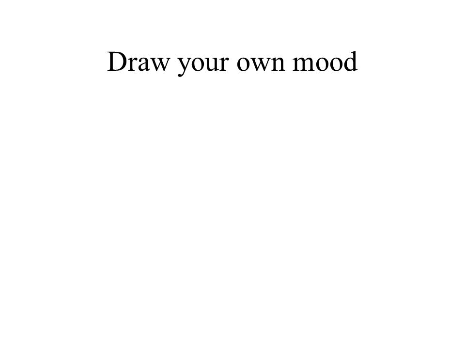 Draw your own mood