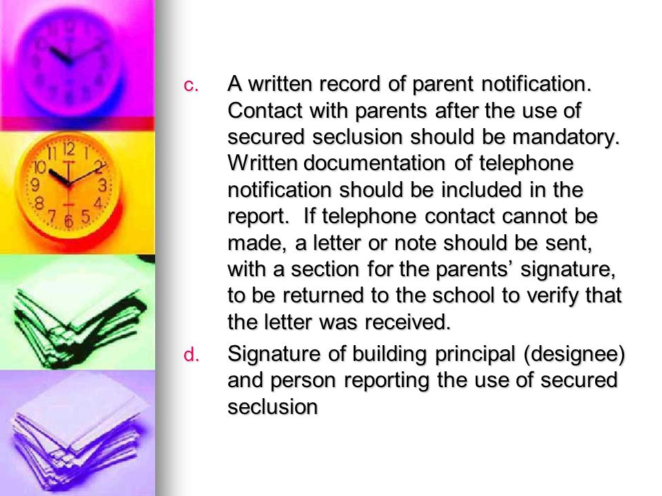 A written record of parent notification