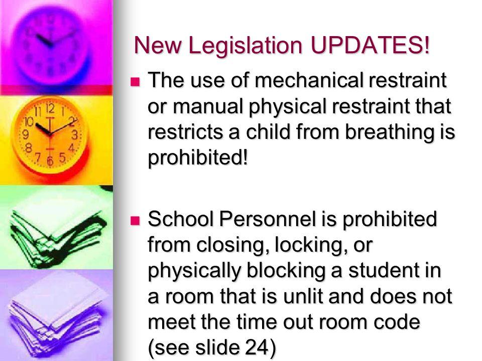 New Legislation UPDATES!