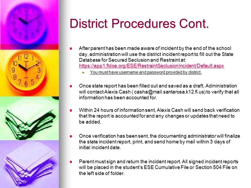 District Procedures Cont.
