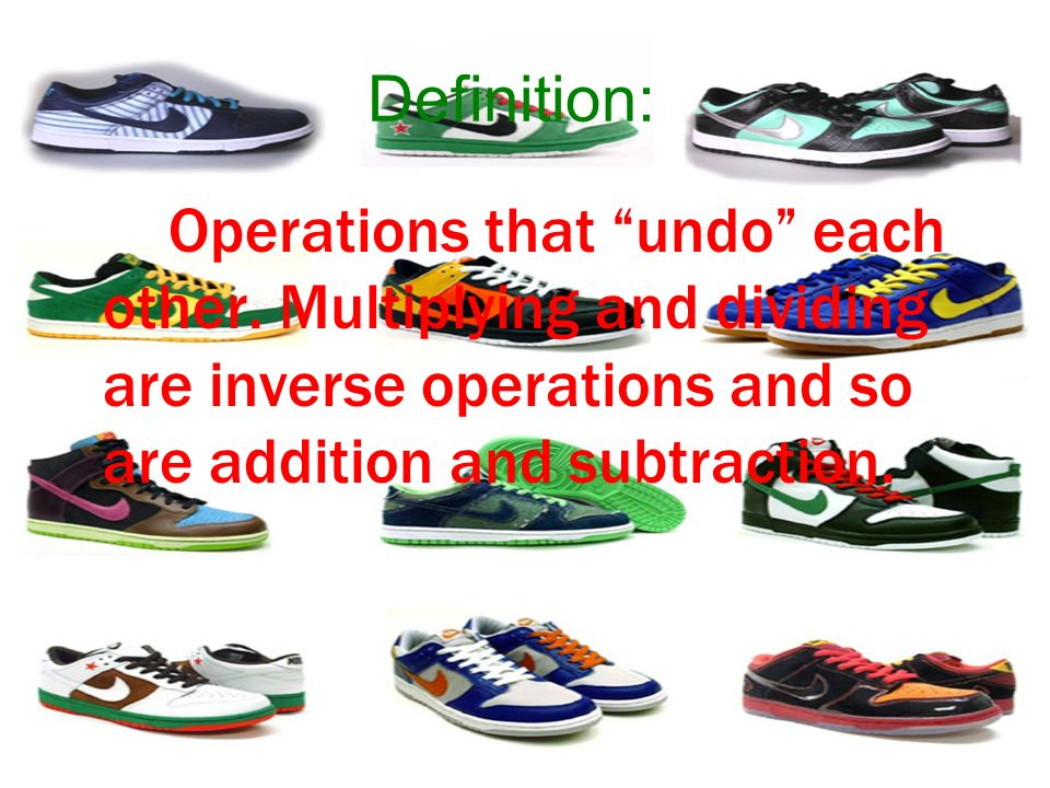 Definition: Operations that undo each other.
