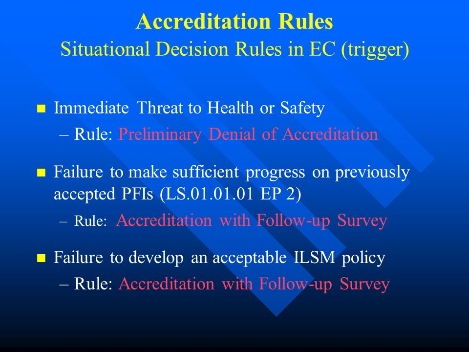 Accreditation Rules Situational Decision Rules in EC (trigger)