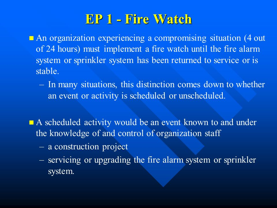 EP 1 - Fire Watch