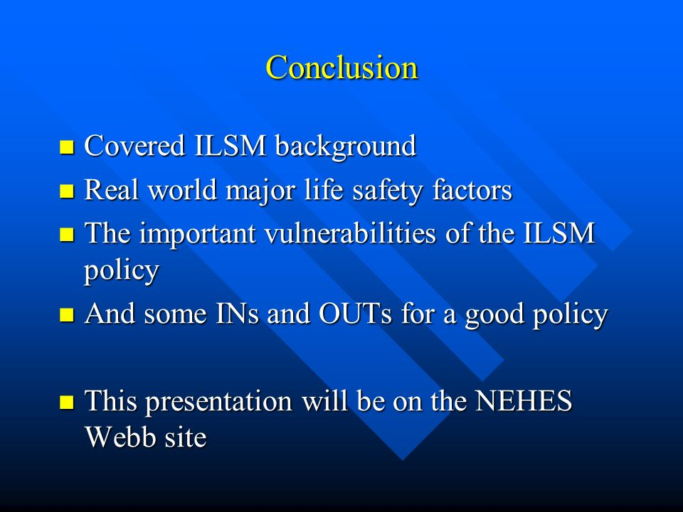 Conclusion Covered ILSM background