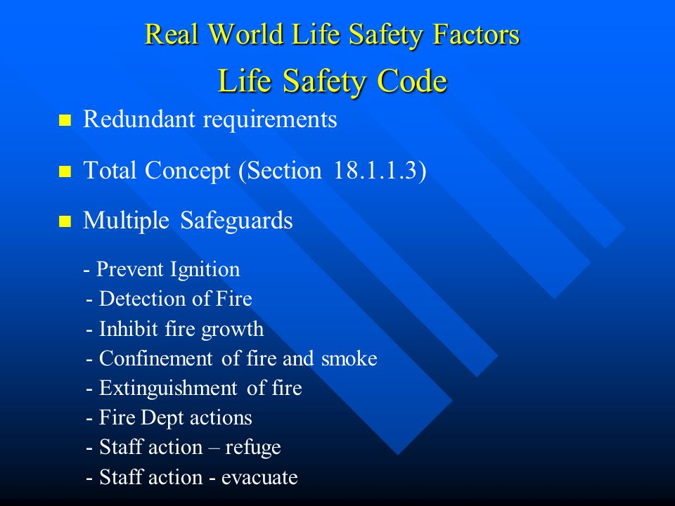 Real World Life Safety Factors Life Safety Code