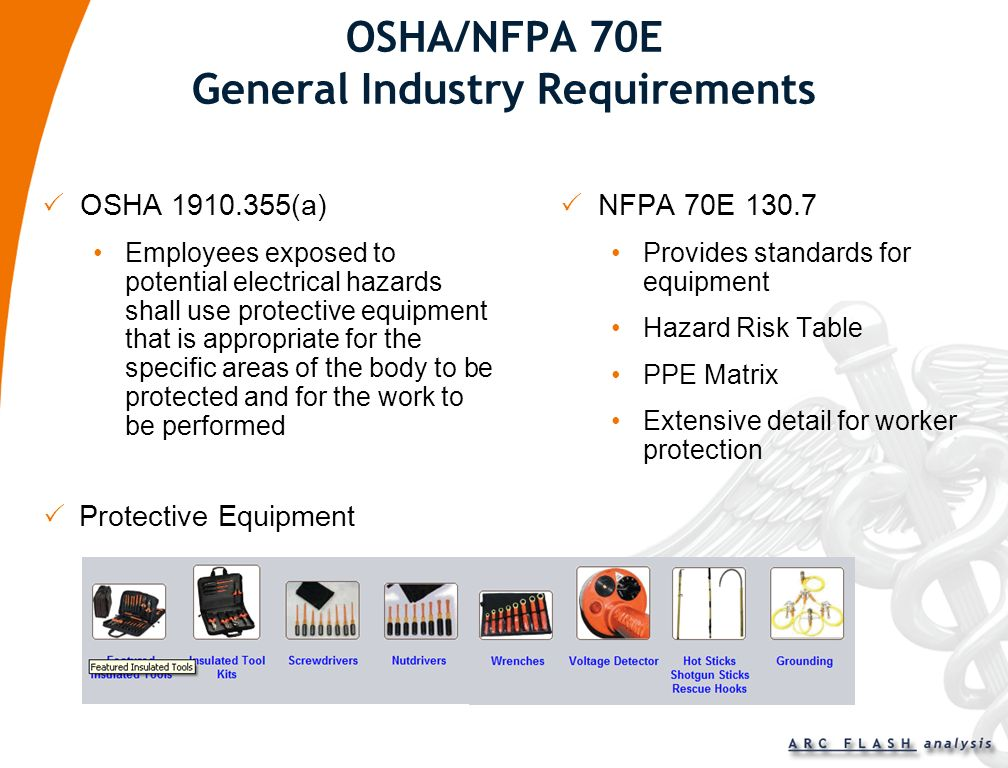OSHA/NFPA 70E General Industry Requirements