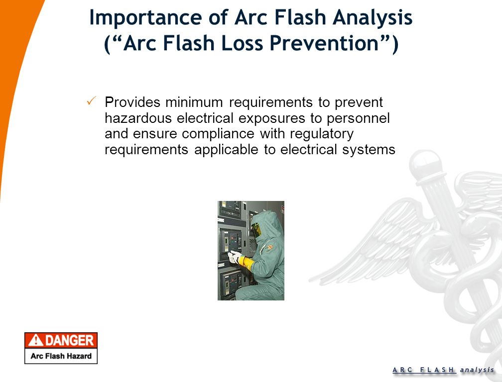 Importance of Arc Flash Analysis ( Arc Flash Loss Prevention )