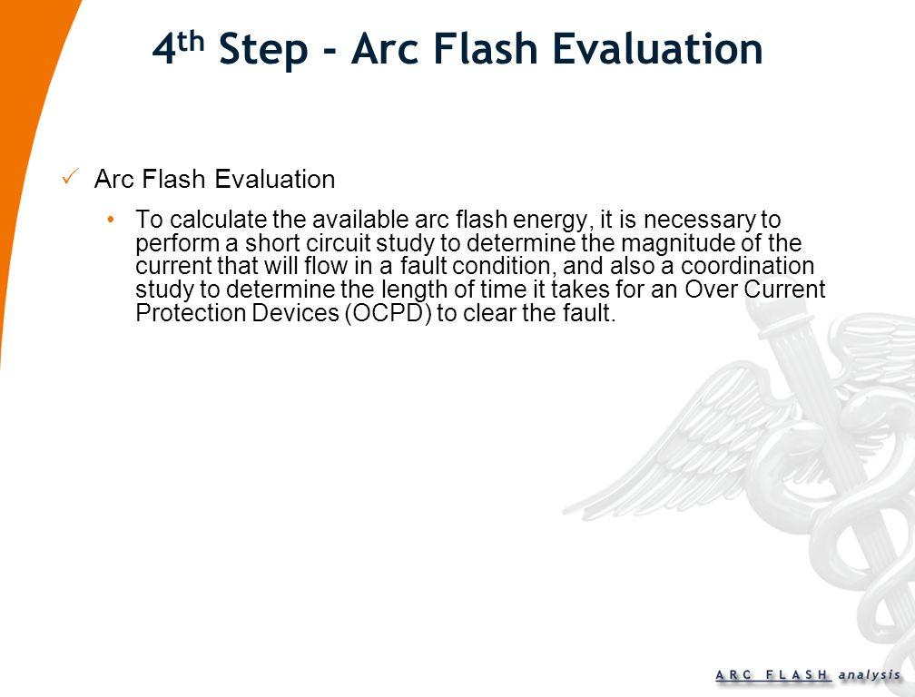 4th Step - Arc Flash Evaluation