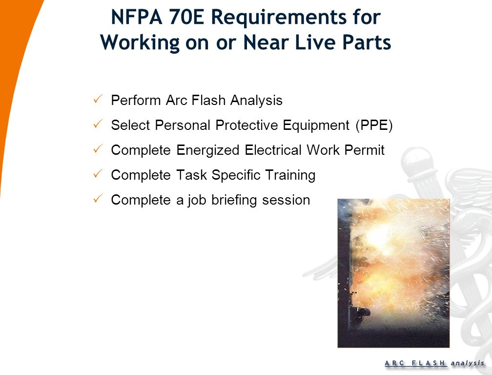 NFPA 70E Requirements for Working on or Near Live Parts