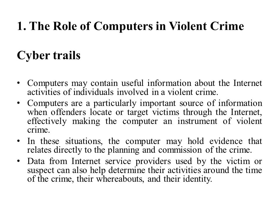role of the internet and crime In this article technology and the criminal justice system technology plays a pivotal role in the justice electronic crime needs assessment for state and.