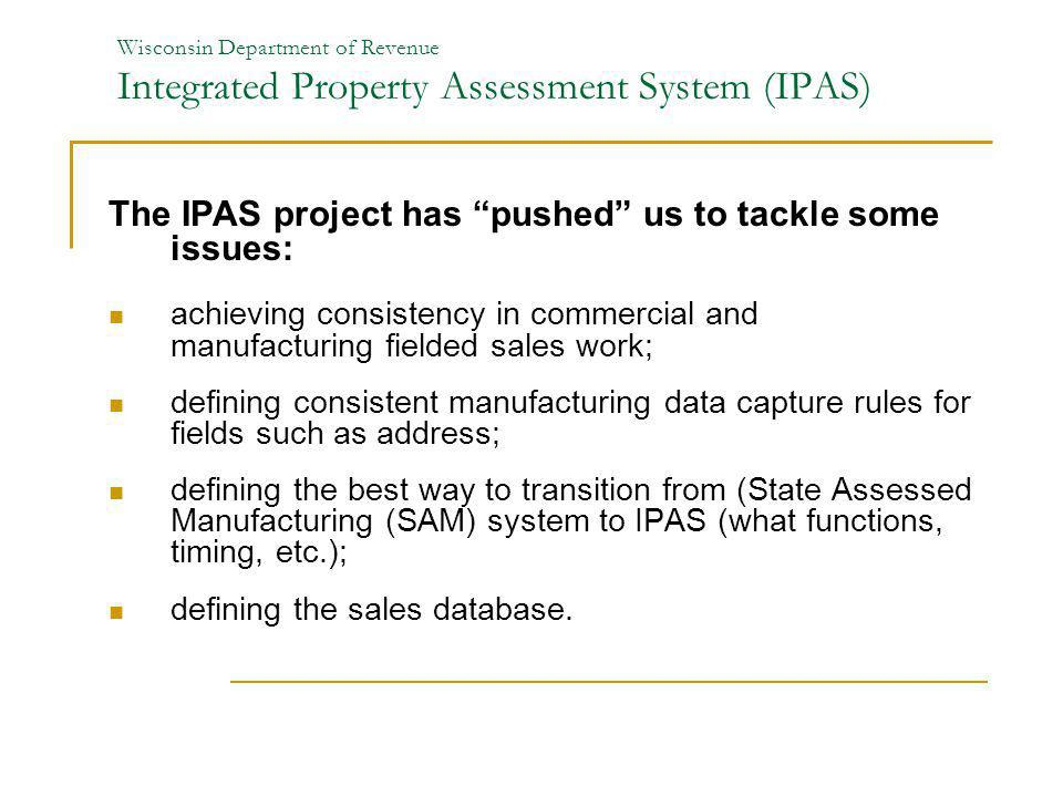 The IPAS project has pushed us to tackle some issues: