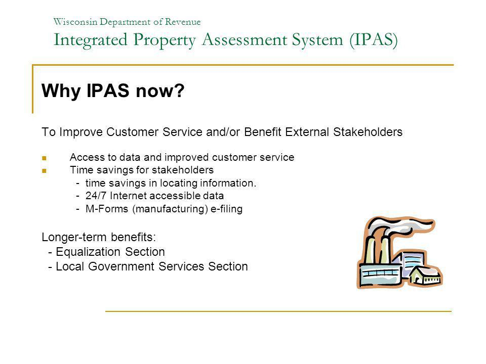 Wisconsin Department of Revenue Integrated Property Assessment System (IPAS)