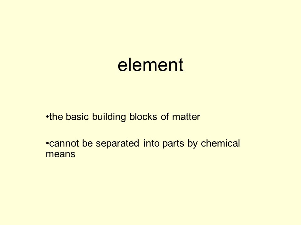 element the basic building blocks of matter