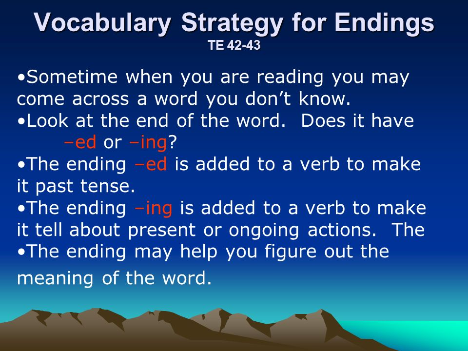 Vocabulary Strategy for Endings TE 42-43