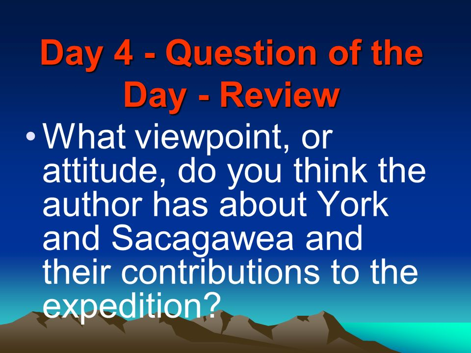 Day 4 - Question of the Day - Review