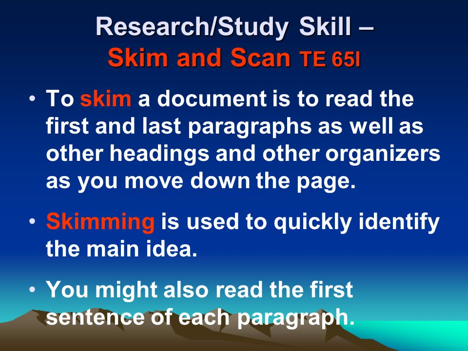 Research/Study Skill – Skim and Scan TE 65l