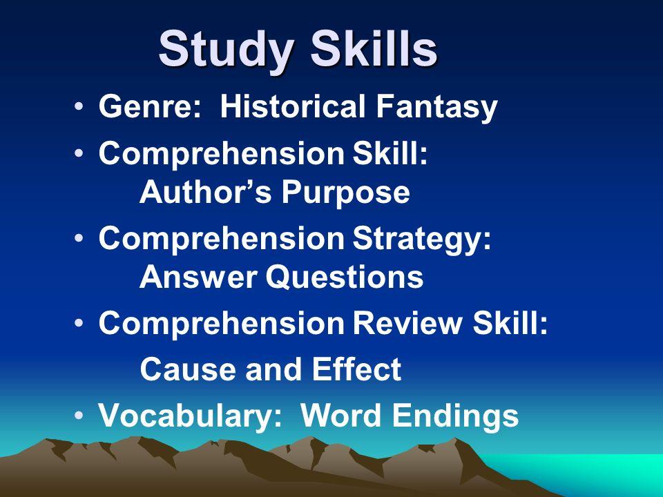 Study Skills Genre: Historical Fantasy
