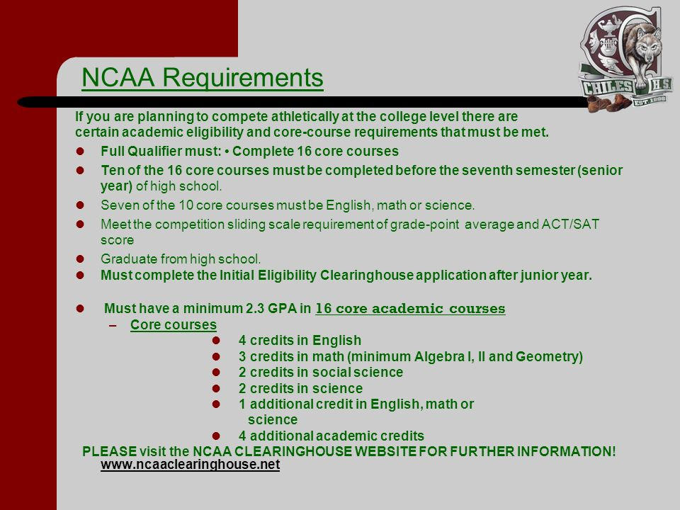 NCAA Requirements If you are planning to compete athletically at the college level there are.
