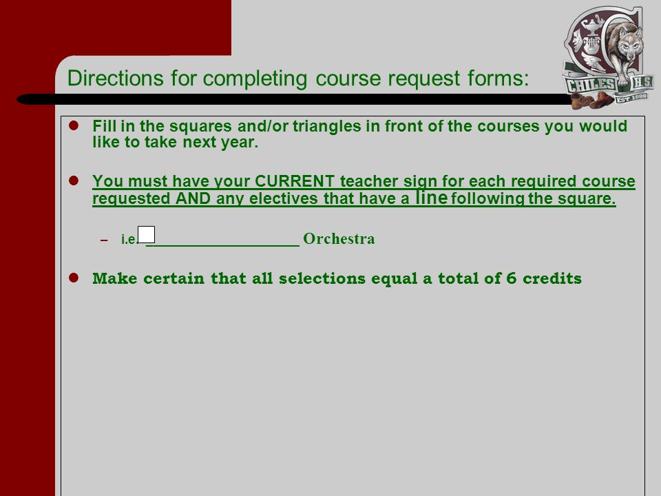 Directions for completing course request forms: