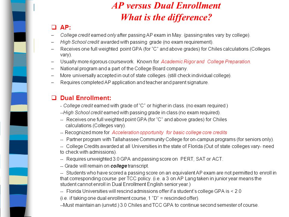 AP versus Dual Enrollment What is the difference