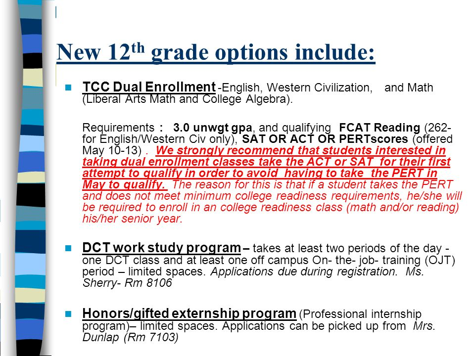 New 12th grade options include: