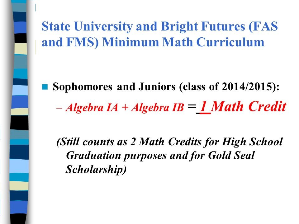 State University and Bright Futures (FAS and FMS) Minimum Math Curriculum
