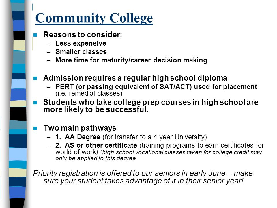 Community College Reasons to consider: