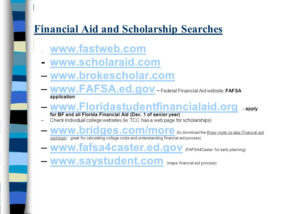 Financial Aid and Scholarship Searches