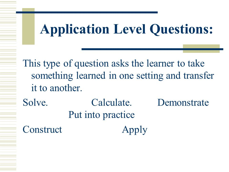 Application Level Questions: