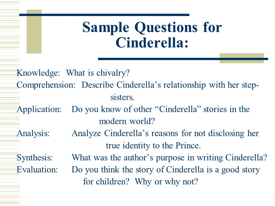Sample Questions for Cinderella: