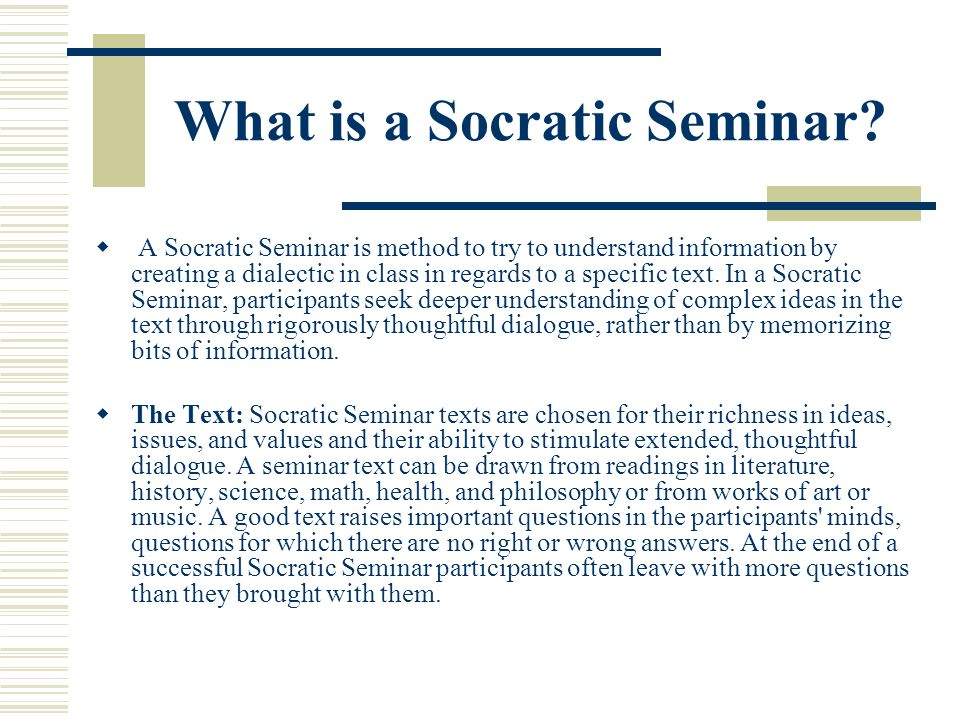 What is a Socratic Seminar