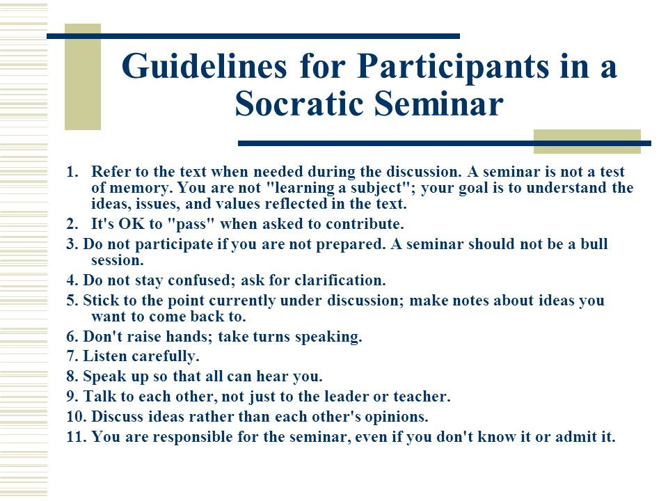 Guidelines for Participants in a Socratic Seminar