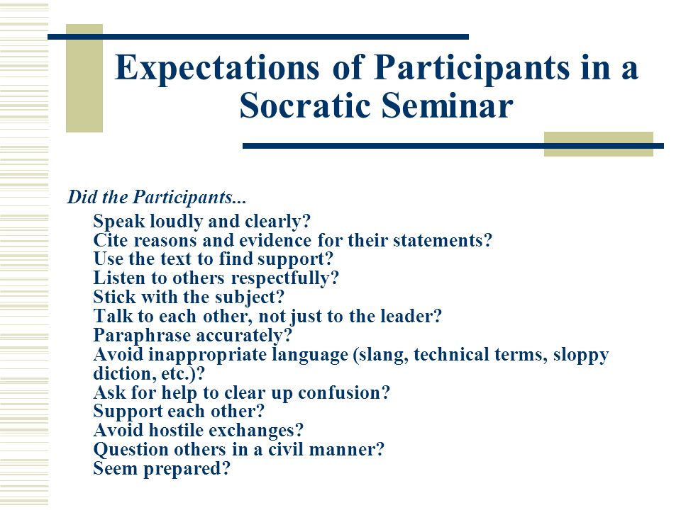 Expectations of Participants in a Socratic Seminar