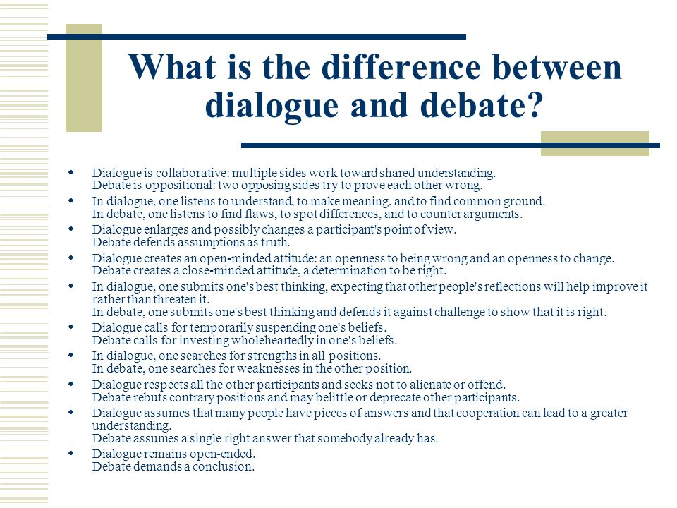 What is the difference between dialogue and debate