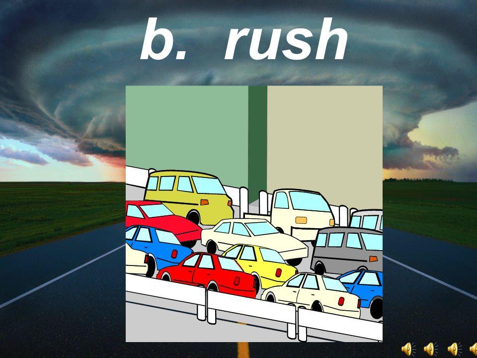 b. rush