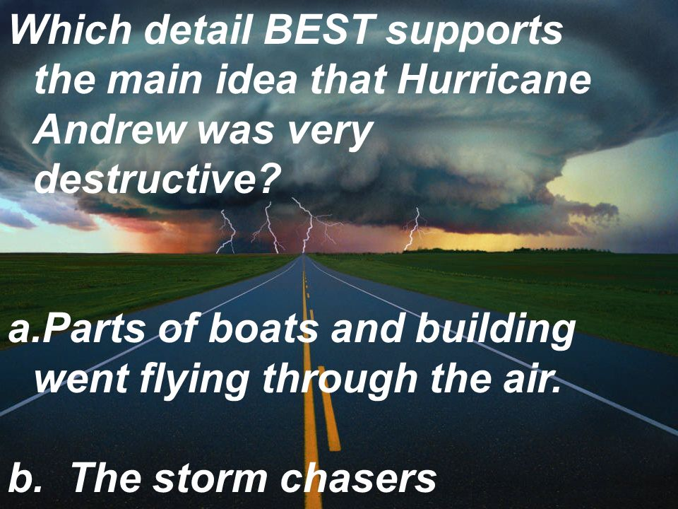 Which detail BEST supports the main idea that Hurricane Andrew was very destructive