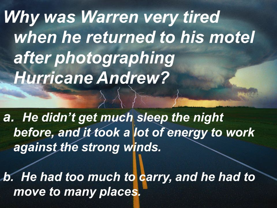 Why was Warren very tired when he returned to his motel after photographing Hurricane Andrew