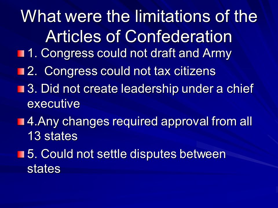 What were the limitations of the Articles of Confederation
