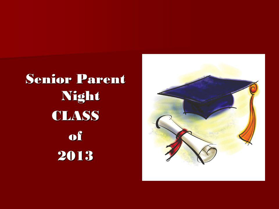 Senior Parent Night CLASS of 2013