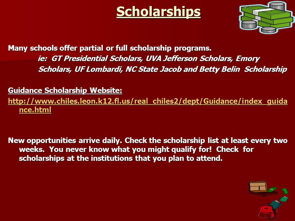 Scholarships Many schools offer partial or full scholarship programs.