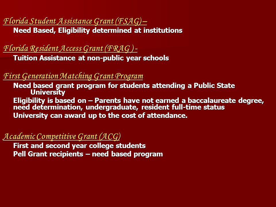 Florida Student Assistance Grant (FSAG) –